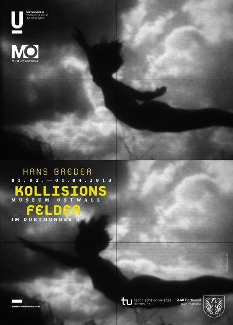 Faltplakat zur Ausstellung von Hans Breder [pdf, 1 ... - Stadt Dortmund