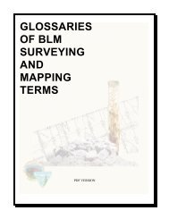 GLOSSARIES OF BLM SURVEYING AND MAPPING TERMS