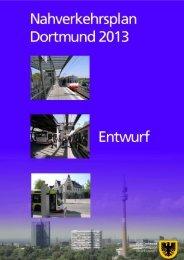 Entwurf des Nahverkehrsplans Dortmund 2013 - Stadt Dortmund