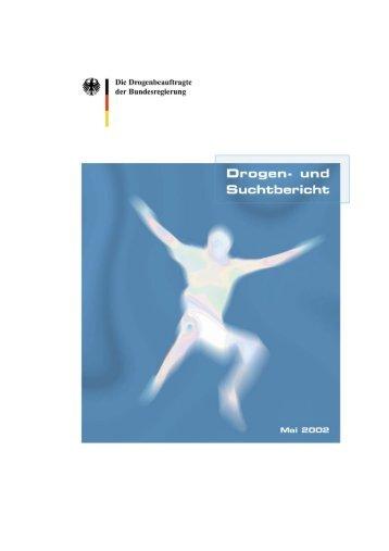 und Suchtbericht 2002 - Die Drogenbeauftragte der Bundesregierung