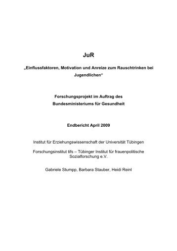 """""""Einflussfaktoren, Motivation und Anreize zum Rauschtrinken bei ..."""