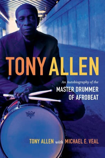 MASTER DRUMMER OF AFROBEAT - Duke University Press