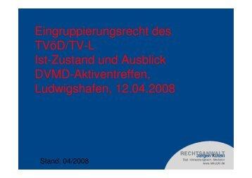 Eingruppierungsrecht des TVöD/TV-L Ist-Zustand und ... - DVMD