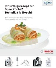 Ihr Erfolgsrezept für feine Küche? Technik ŕ la Bosch!