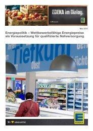 Energiepolitik – Wettbewerbsfähige Energiepreise als ... - Edeka