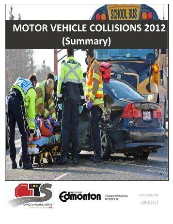 Motor Vehicle Collision Report - City of Edmonton