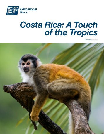 Costa Rica: A Touch of the Tropics - EdZone