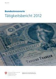 Bundestresorerie Tätigkeitsbericht 2012 - Eidgenössische ...