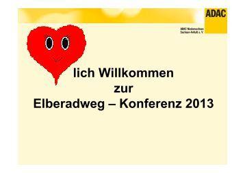 lich Willkommen zur Elberadweg – Konferenz 2013