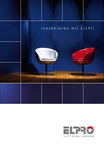 Inszenieren mit Licht! - ELPRO Leuchten