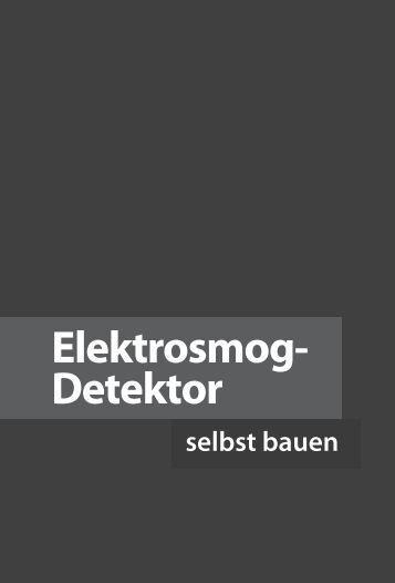 Elektrosmog-Detektor selber bauen - Leseprobe - ELV