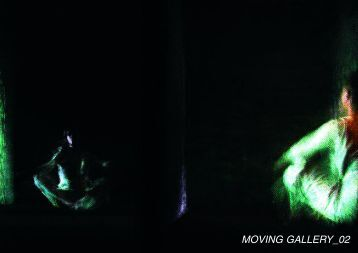 MOVING GALLERY 02. Performance 2001 - 2003