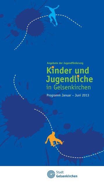 Kinder und Jugendliche - Stadt Gelsenkirchen, Referat Erziehung ...