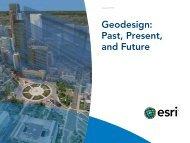 Geodesign: Past, Present, and Future - Esri