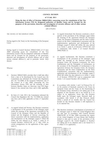Council Decision of 22 July 2013 fixing the date of effect ... - EUR-Lex