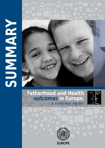 Fatherhood and health outcomes in Europe: a summary report