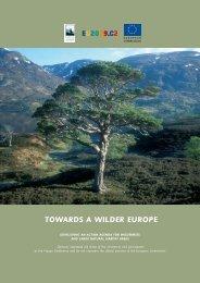 TOWARDS A WILDER EUROPE - EUROPARC Federation