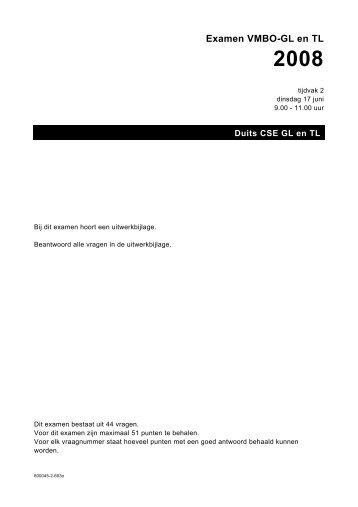 Examen VMBO-GL en TL 2008 - Examenblad.nl