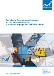Technische Anschlussbedingungen TAB Wasser - EWR GmbH