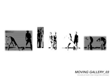 MOVING GALLERY 03. Performance 2001 - 2003