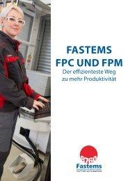 FASTEMS FPC und FPM