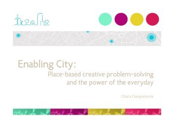 Enabling City: Place-based creative problem-solving and the ... - FCM