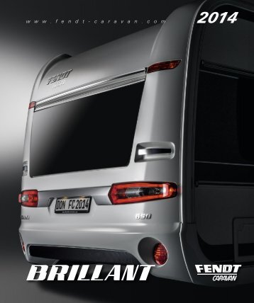 Download Katalog Brillant 2014 - Fendt-Caravan