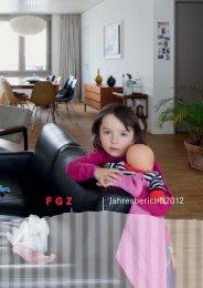 Jahresbericht 2012 Familienheim-Genossenschaft Zürich FGZ