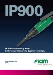 DL-Eindrückwerkzeug IP900. Einfaches und genaueres ... - Fiam