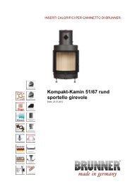 Kompakt-Kamin 51/67 rund sportello  girevole made in ... - Brunner