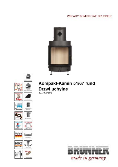 Kompakt-Kamin 51/67 rund Drzwi uchylne made  in germany - Brunner