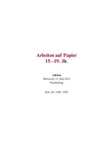 Arbeiten auf Papier, 15.-19. Jh., Kat. - Galerie Fischer Auktionen AG
