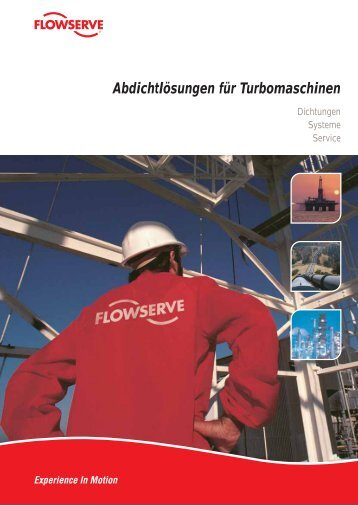 Abdichtlösungen für Turbomaschinen - Flowserve Corporation