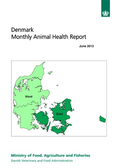 Denmark Monthly Animal Health Report Monthly Animal Health Report