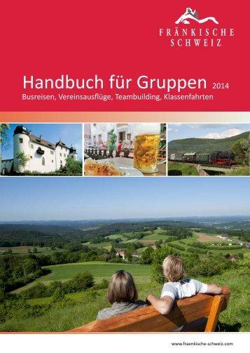 Handbuch für Gruppen - Die Fränkische Schweiz