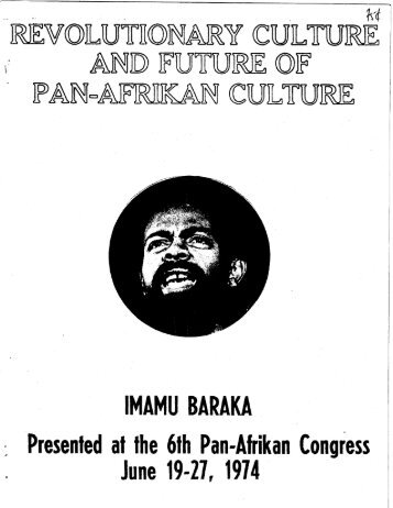 Revolutionary Culture and Future of Pan-Afrikan ... - Freedom Archives