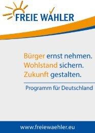 Wahlprogramm - FREIE WÄHLER Bundesvereinigung