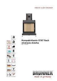 Kompakt-Kamin 57/67 flach otváracie dvierka made in ... - Brunner