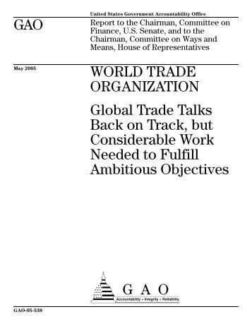 GAO-05-538 World Trade Organization: Global Trade Talks Back on ...