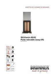 Stil-Kamin 80/45 Porte relevable (easy-lift) made in germany - Brunner