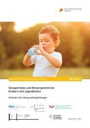 Bericht Süssgetränke und Körpergewicht - Gesundheitsförderung ...