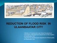 REDUCTION OF FLOOD RISK IN ULAANBAATAR CITY - GFDRR
