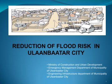 REDUCTION OF FLOOD RISK IN ULAANBAATAR CITY - GFDRR
