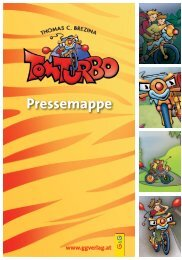Tom Turbo_Pressemappe zum Download - G&G Verlag