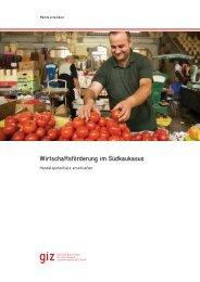 Wirtschaftsförderung im Südkaukasus - GIZ