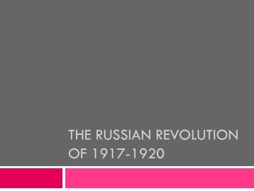 The russian revolution of 1917-1924
