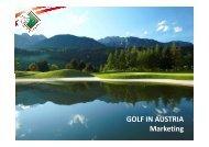Ihr Vortrag zum Download! - Golf in Austria