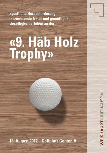9. Häb Holz Trophy» 18. August 2012 · Golfplatz Gonten AI