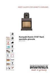 Kompakt-Kamin 51/67 flach sportello girevole made in ... - Brunner
