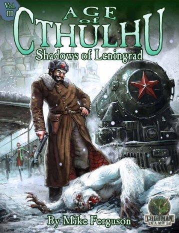Age of Cthulhu 3: Shadows of Leningrad - Goodman Games